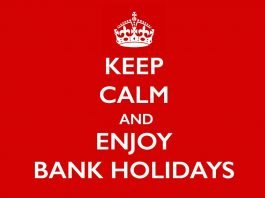 Keep calm and enjoy UK bank holidays.