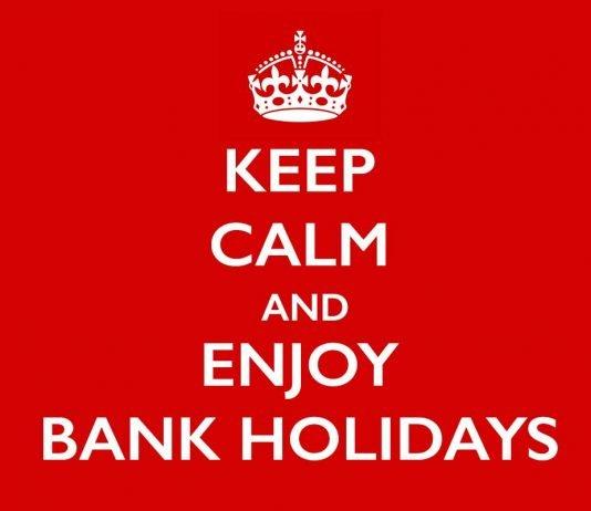 Keep calm and enjoy UK bank holidays.
